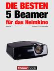 Die besten 5 Beamer für das Heimkino (Band 4)