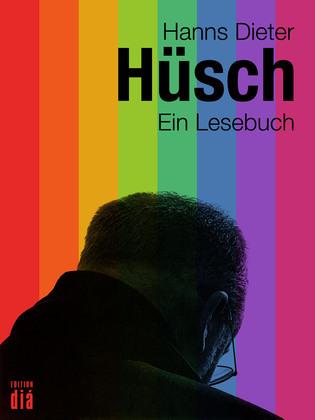 Hanns Dieter Hüsch: Ein Lesebuch