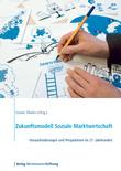 Zukunftsmodell Soziale Marktwirtschaft