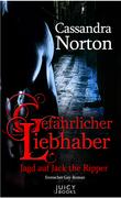 Gefährlicher Liebhaber - Jagd auf Jack the Ripper