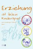 Erziehung ist (k)ein Kinderspiel
