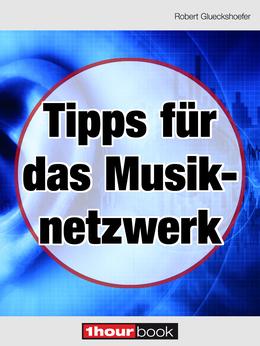 Tipps für das Musiknetzwerk
