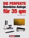 Die perfekte Heimkino-Anlage für 35 qm