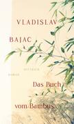 Das Buch vom Bambus