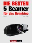 Die besten 5 Beamer für das Heimkino (Band 3)