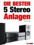 Die besten 5 Stereo-Anlagen