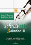Schreibstilratgeber III - Konjunktiv und Kollegen sowie Frau Stilvoll lassen herzlich grüßen ...