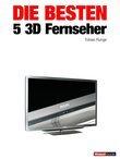Die besten 5 3D-Fernseher