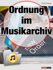 Ordnung im Musikarchiv