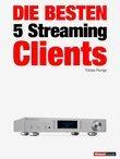 Die besten 5 Streaming-Clients