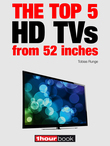 The top 5 HD TVs from 52 inches