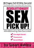 Revolutionary Sex Pick Up