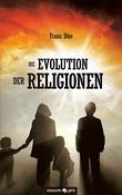 Die Evolution der Religionen