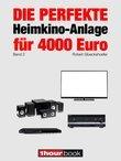 Die perfekte Heimkino-Anlage für 4000 Euro (Band 2)