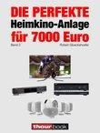 Die perfekte Heimkino-Anlage für 7000 Euro (Band 2)