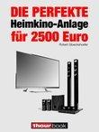 Die perfekte Heimkino-Anlage für 2500 Euro