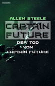Captain Future 22.4: Der Tod von Captain Future
