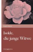Isolde, die junge Witwe