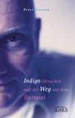 Indigo-Menschen und der Weg aus dem Burnout