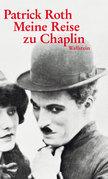 Meine Reise zu Chaplin