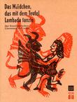 Das Mädchen, das mit dem Teufel Lambada tanzte