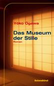 Das Museum der Stille