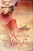 Die Rebellin von Shanghai