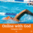 Online with God