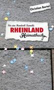 Rheinland - Für eine Handvoll Kamelle - ein Heimatbuch