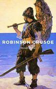 Robinson Crusoe - Illustrierte Ausgabe