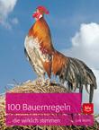 100 Bauernregeln, die wirklich stimmen