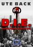 D.I.E. Gefährliche Erbschaft