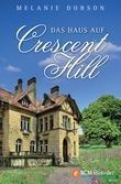 Das Haus auf Crescent Hill