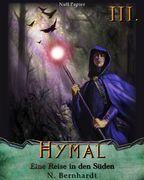 Der Hexer von Hymal, Buch III - Eine Reise in den Süden