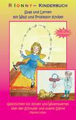 RIONNY-Kinderbuch, Was macht eigentlich die Zahnfee mit den Zähnen?
