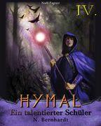 Der Hexer von Hymal, Buch IV: Ein talentierter Schüler