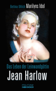 Das Leben der Leinwandgöttin Jean Harlow