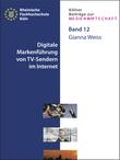 Digitale Markenführung von TV-Sendern im Internet
