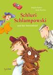 Schluri Schlampowski und der Störenfried