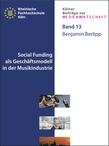 Social Funding als Geschaftsmodell in der Musikindustrie
