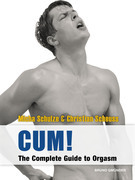 CUM! The Complete Guide to Orgasm