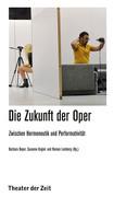 Die Zukunft der Oper