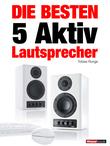 Die besten 5 Aktiv-Lautsprecher