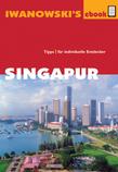 Singapur - Reiseführer von Iwanowski