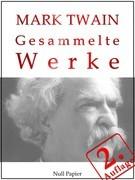Mark Twain - Gesammelte Werke