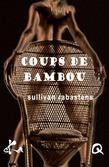 Coups de bambou