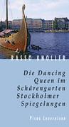 Die Dancing Queen im Schärengarten. Stockholmer Spiegelungen