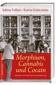 Morphium, Cannabis und Cocain