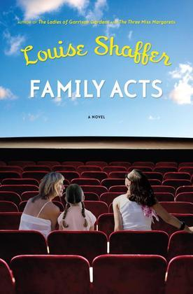Family Acts: A Novel
