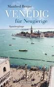 Venedig für Neugierige